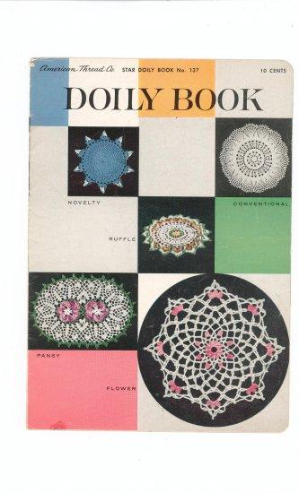 Star Doily Book Book No. 137 Crochet American Thread Co. Vintage