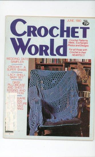 Crochet World Magazine June 1980 Vintage