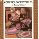 Braid Craft Country Collectibles by Shirley Botsford # 85000