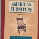 Collector's Encyclopedia Of American Furniture Volume 2 Swedgerg 0891454802
