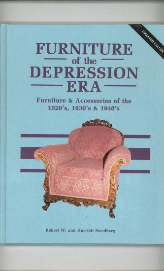 Furniture Of The Depression Era Robert W. & Harriett Swedberg 0891453326