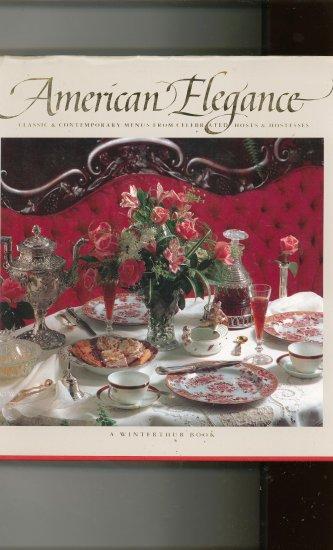 American Elegance Cookbook Classic & Contemporary Menus 0896598861