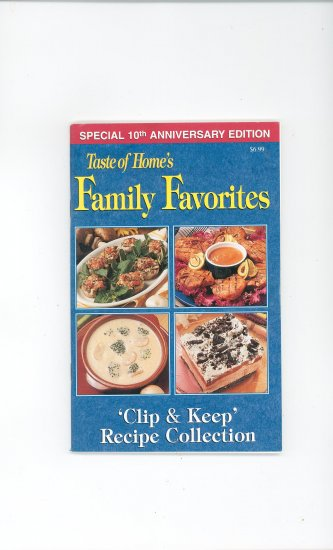 Taste Of Home's Family Favorites Cookbook Special 10th Anniversary Edition