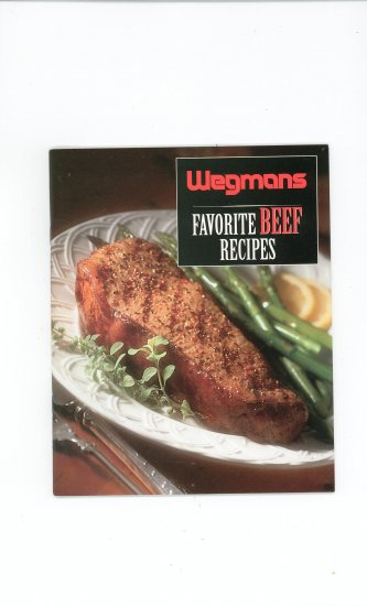 Wegmans Favorite Beef Recipes Cookbook