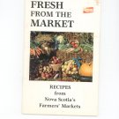Fresh From The Market Cookbook Nova Scotia Department Of Agriculture