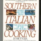 Southern Italian Cooking Cookbook by Jo Bettoja 0553072870