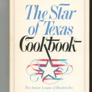 The Star of Texas Cookbook by The Junior League of Houston 0385181671
