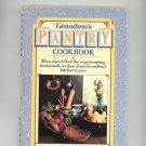 Grandmas Pantry Cookbook by Alan Robbins & Trudy Smoke 0346125685