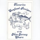 Favorite Seafood Recipes Of The New Jersey Shore Cookbook by Joanne VanRoden Van Roden