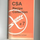 CSA Recipe Collection # 7 Cookbook Gluten Free Celiac First Edition