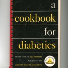 A Cookbook For Diabetics by Deaconess Maude Behrman Vintage ADA Forecast