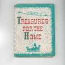 Treasures For The Home Cookbook & Guide Vintage by Mary O. Fleming