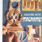 Creating With Macrame by Suzanne Stiles # 9640 Vintage