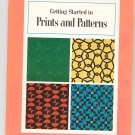 Getting Started In Prints And Patterns by Stanley Rice Vintage # 80623 LOC # 74160382