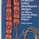 American Indian Needlepoint Designs by Roslyn Epstein # 229734  Vintage 0486229734