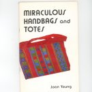 Miraculous Handbags And Totes by Joan Young Vintage Canvas Construction