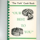 """""""The York"""" Cook Book Our Best To You Cookbook Regional Church Prince Edward Island"""