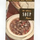 250 Delicious Soup Recipes #6 Cookbook Vintage Culinary Arts Institute