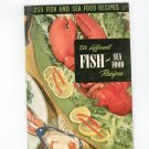 250 Fish And Sea Food Recipes #9 Cookbook Vintage Culinary Arts Institute