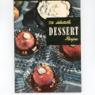250 Delectable Desserts #12 Cookbook Vintage Culinary Arts Institute