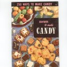 250 Ways To Make Candy #15 Cookbook Vintage Culinary Arts Institute