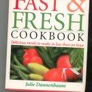 The Fast & Fresh Cookbook by Julie Dannenbaum 088365847x