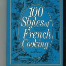 100 Styles Of French Cooking by Karl Wurzer 044816387x