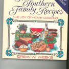 True Southern Family Recipes Cookbook by Drew W Weeks 1568750943