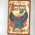 Two Hundred Years Of American Heirloom Recipes Cookbook by Irena Chalmers Vintage