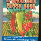 The Whole Chile Pepper Book Cookbook by Dave De Witt & Nancy Gerlach 0316182230