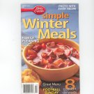 Betty Crocker Simple Winter Meals Cookbook # 228 January 2006