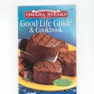 Omaha Steaks Good Life Guide & Cookbook 2004