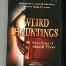 Weird Hauntings by Mark Moran & Mark Sceurman Ghostly Places 1402742266