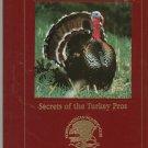 Secrets Of The Turkey Pros North American Hunting Club 1581590385