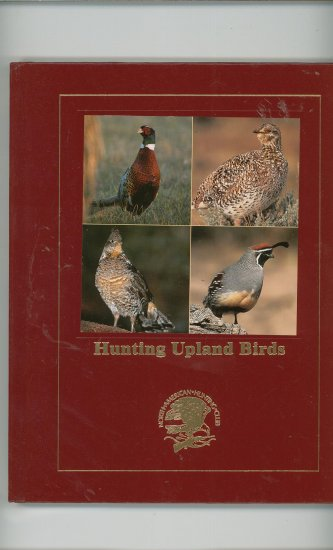 Hunting Upland Birds North American Hunting Club 1581591705