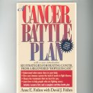 Cancer Battle Plan by Anne E Frahm With David J Frahm 087477893x