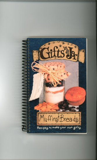 Gifts In A Jar Muffins & Breads Cookbook 1563831228