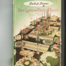 Recipes And Party Plans Cookbook by sadie Le Sueurs Vintage 5813722
