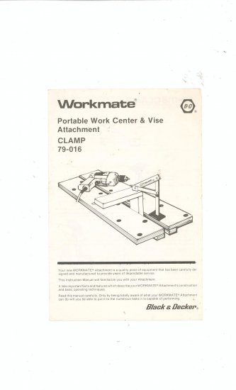 Black & Decker Workmate Portable Work Center & ZVise Clamp 79-016 Owners Manual