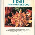 Creative Cooking Fish And Other Seafood Cookbook