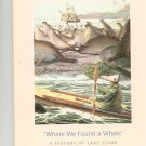 Where We Found A Whale History Of Lake Clark National Park by Brian Fagan 9780979643248