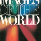 Images Of The World by National Geographic 0870443941