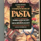 The New Complete Book Of Pasta Cookbook by Maria & Jack Scott 0688043127