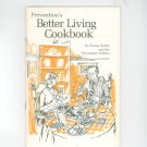Prevention's Better Living Cookbook By Emma Bailey