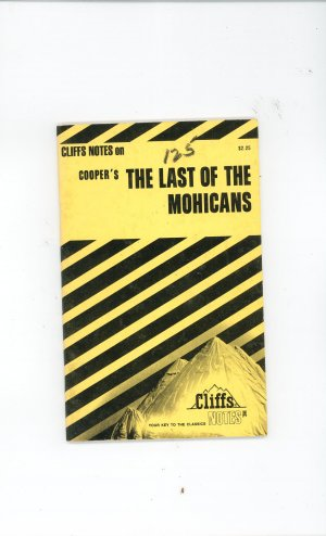 Cliffs Notes Coopers The Last Of The Mohicans 0822007177
