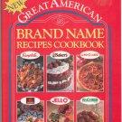 Great American Brand Name Recipes Cookbook 1561736600