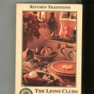 Kitchen Traditions The Lions Clubs Cookbook Volume 2 0963879642