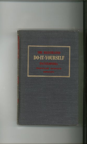 Do It Yourself Encyclopedia Volume 7 Popular Science Editions Vintage