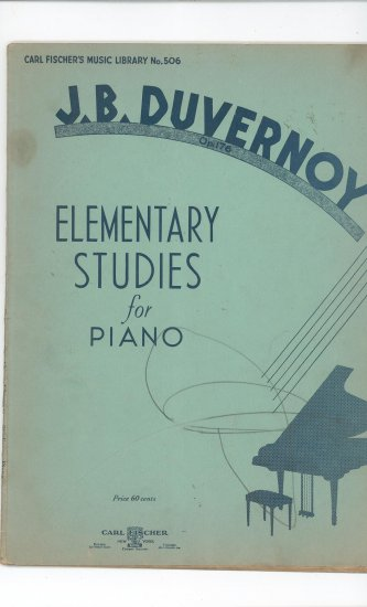 J B Duvernoy Elementary Studies For Piano Carl Fisher No. 506  Op. 176 Vintage