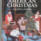 Better Homes And Gardens American Christmas Crafts & Foods Cookbook Plus 0696005859